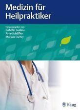 Medizin für Heilpraktiker - Isabelle Guillou / Arne Schäffler / Markus Escher