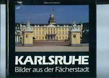 Karlsruhe - Bilder aus der Fächerstadt, Ernst Otto Bräunche, 3-sprachig D-E-F