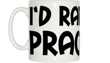I'd Rather Be Practising Mug