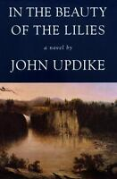 In the Beauty of the Lilies, John Updike,0679446400, Book, Acceptable