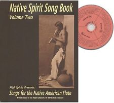 Native American Flute Song Book, includes CD. Spirit Songs Volume 2