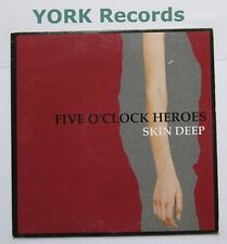 "FIVE O'CLOCK HEROES - Skin Deep - Excellent Condition 7"" Single Glaze"