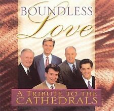 Boundless Love -  A Tribute to the Cathedrals -(CD, 2000, Lillenas)-NEW
