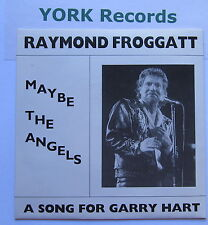 "RAYMOND FROGGATT - Maybe The Angels - Ex 7"" Single Ratpack Red Balloon RB 0001"