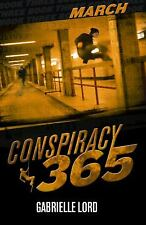 Conspiracy 365 March : March by Gabrielle Lord
