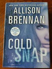 Cold Snap by Allison Brennan, Hard Cover w/Dust Jacket, 1st Edition, NEW