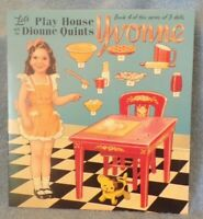 Play House With The Dionne Quints Yvonne Book 4 of 5