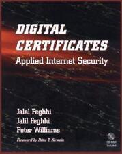 Digital Certificates: Applied Internet Security Feghhi, Jalal, Williams, Peter
