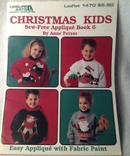 CRAFTS - CHRISTMAS KIDS SEW FREE APPLIQUE BOOK 6  BY ANNE FETZER