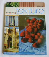 Capturing Texture In Your Drawing and Painting By Michael Warr, 0713487844, Art