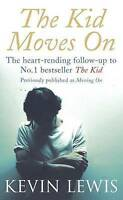 The Kid Moves On, Lewis, Kevin, Very Good Book