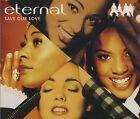 Eternal Save our love (1994) [Maxi-CD]