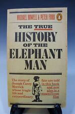 True History of the Elephant Man Michael Howell & Peter Ford - 1980 - Paperback