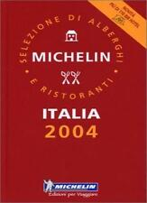 Michelin Guide Italia 2004 (Michelin Guides),Michelin Guides