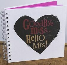 Goodbye Miss Hello Mrs!  Bright Side Hen  Night  Memory  Book  Album Hen Do Book