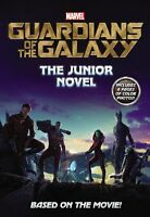 Marvels Guardians of the Galaxy: The Junior Novel (Marvel Guardians of the Gala