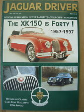 JAGUAR DRIVER MAGAZINE No 442 MAY 1997 THE XK 150 IF FORTY 1957-1997