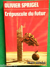 CREPUSCULE DU FUTUR OLIVIER SPRIGEL PIERRE BARBET N34 LE MASQUE SCIENCE FICTION