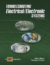 Troubleshooting Electrical/Electronic Systems : Text by Glen A. Mazur and...