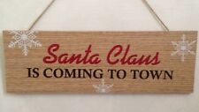 Christmas Hanging 'Santa Claus Is Coming To Town' Plaque Xmas Shabby Chic