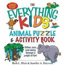 The Everything Kids' Animal Puzzles & Activity Book: Slither, Soar, And Swing Th