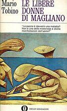 Mario Tobino = LE LIBERE DONNE DI MAGLIANO DURA11