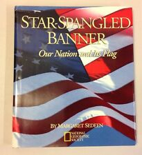 National Geographic STAR SPANGLED BANNER Our Nation and Its Flag Patriotic Book
