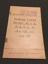 Pe-75 Wwii Signal Corps Power Unit Tm 11-900 dated September 1945