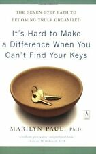 Its Hard to Make a Difference When You Cant Find Your Keys: The Seven-Step Pat