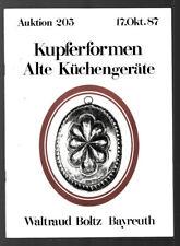Auktion 205 1987 Kupferformen, Alte Küchengeräte, Waltraut Boltz Bayreuth