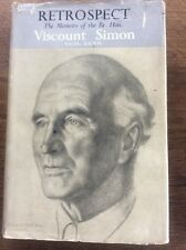 Retrospect The Memoirs of the Art. hon. Viscount Simon Political Biography