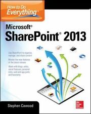 How to Do Everything Microsoft SharePoint 2013, Cawood, Stephen