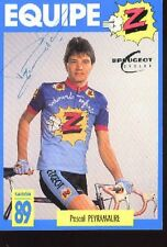 Pascal PEYRAMAURE cyclisme ciclismo Autographe Equipe Z
