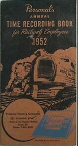 1952 RAILWAY EMPLOYEES TIME REC BK (PERSONAL FINANCE SAYRE, PA) + UNION PACIFIC