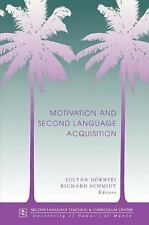 Dornyei: Motivation & 2nd Lang Acq