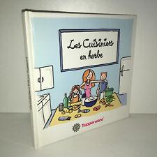 Tupperware LES CUISINIERS EN HERBE Livre de recettes pour enfants 2001 - BB34A