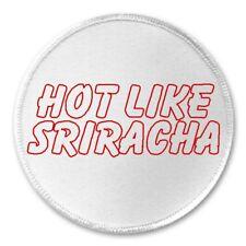 "Hot Like Sriracha - 3"" Sew / Iron On Patch Funny Joke Humor Spicy Gift Present"