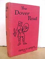 The Dover Road Annals of an Ancient Turnpike Charles G. Harper 1922 Hardcover
