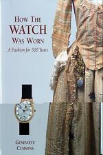 HOW THE WATCH WAS WORN - CUMMINS, GENEVIEVE - NEW HARDCOVER BOOK