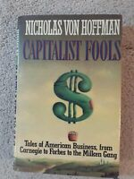 Capitalist Fools & Bad Money/The Fractured Logic of American Capitalism/Both HC