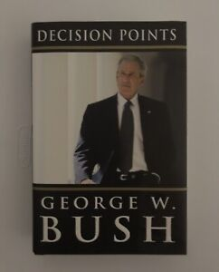 Decision Points signed book by President George W. Bush