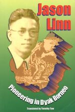 New ListingPioneering in Dyak Borneo by Jason Linn * Christian Missions and Missionairies