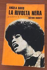 Angela Davis - La Rivolta Nera - 1^ Ed. 1972 - Editori Uniti