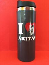 I �� Akitas Coffee Hot Cold Drink Tumbler Travel Cup Dog Lover Work Gift New