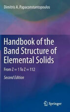 Handbook of the Band Structure of Elemental Solids: From Z = 1 to Z = 112.