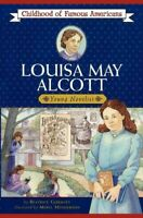 Louisa May Alcott : Young Novelist, Paperback by Gormley, Beatrice; Henderson...