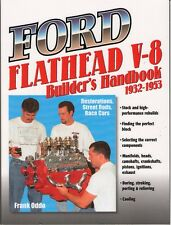 Flathead Ford V8  Book - Engine Builders Handbook 136, 221, 239, 255 1932 -1953