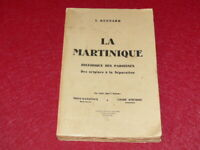 [Bibl RENE COTTRELL ANTILLES MARTINIQUE] ABBE JOSEPH RENNARD -LA MARTINIQUE 1951