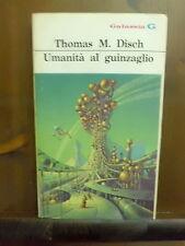 Thomas Disch UMANITA' AL GUINZAGLIO - 1976 – Galassia La Tribuna