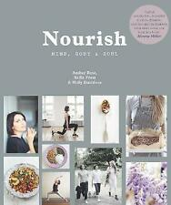 Nourish: Mind, Body and Soul, Frost, Sadie, Davidson, Holly, Rose, Amber, New Bo
